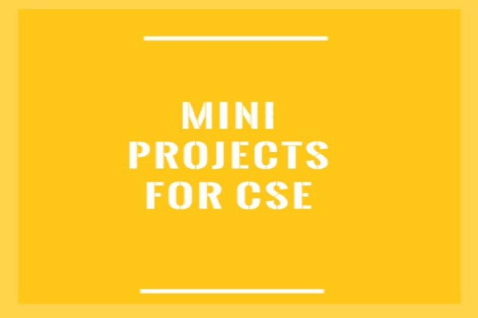 Mini Projects For CSE